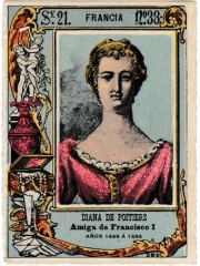 "Series 21 number 33 ""Diana de Poitiers, Francia"""