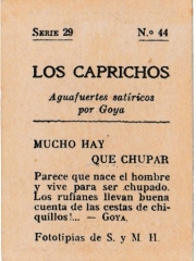 """Series 29 number 44 back """"Mucho hay que chupar"""""""