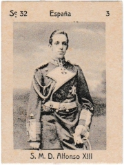"""Series 32 number 3 """"S. M. D. Alfonso XIII, España"""""""
